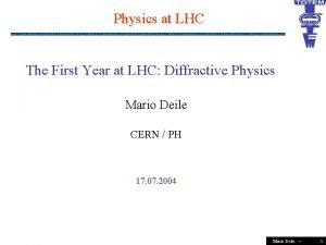 Physics at LHC The First Year at LHC