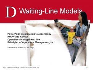 D WaitingLine Models Power Point presentation to accompany