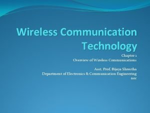 Wireless Communication Technology Chapter 1 Overview of Wireless