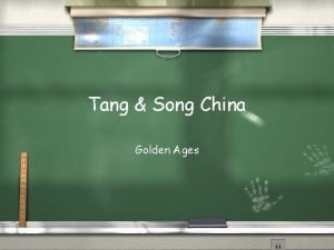 Tang Song China Golden Ages Two Great Dynasties