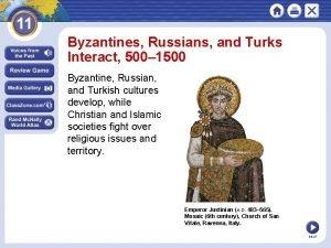Byzantines Russians and Turks Interact 500 1500 Byzantine