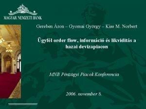 Gereben ron Gyomai Gyrgy Kiss M Norbert gyfl