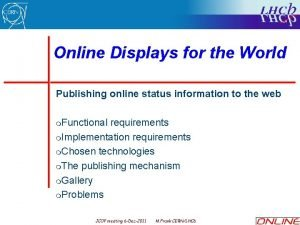 Online Displays for the World Publishing online status
