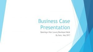 Business Case Presentation Opening a New Luxury Boutique