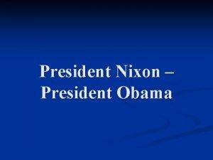 President Nixon President Obama Daniel Ellsberg and the