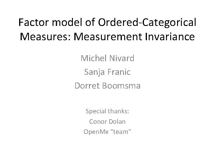 Factor model of OrderedCategorical Measures Measurement Invariance Michel