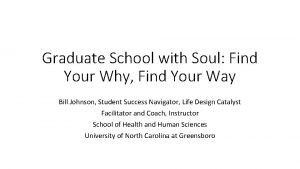 Graduate School with Soul Find Your Why Find