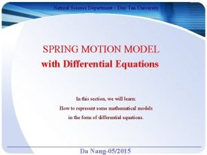 Natural Science Department Duy Tan University SPRING MOTION