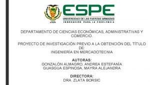 DEPARTAMENTO DE CIENCIAS ECONMICAS ADMINISTRATIVAS Y COMERCIO PROYECTO