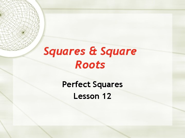 Squares Square Roots Perfect Squares Lesson 12 Square