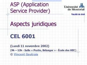 ASP Application Service Provider Aspects juridiques CEL 6001