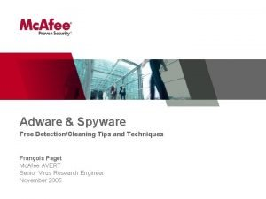 Adware Spyware Free DetectionCleaning Tips and Techniques Franois