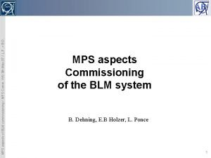 MPS aspects of BLM commissioning MPS Comm WG