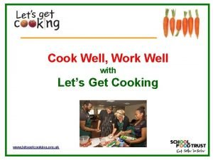 Cook Well Work Well with Lets Get Cooking