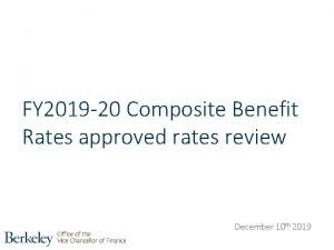 FY 2019 20 Composite Benefit Rates approved rates