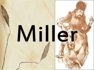 Miller The Millers Prologue After the Knights story