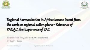 Regional harmonisation in Africa lessons learnt from the