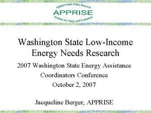 Washington State LowIncome Energy Needs Research 2007 Washington