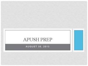 APUSH PREP AUGUST 30 2013 BELL RINGER 3