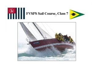 FVSPS Sail Course Class 7 Todays OTW Weather