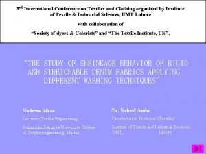 3 rd International Conference on Textiles and Clothing