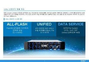 Unity EMC Unity EMC Flash ActiveActive Unity Flash
