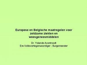 Europese en Belgische maatregelen voor zeldzame ziekten en