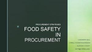 z PROCUREMENT STRATEGIES FOOD SAFETY IN PROCUREMENT CASSANDRA