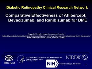 Diabetic Retinopathy Clinical Research Network Comparative Effectiveness of