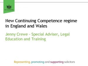 New Continuing Competence regime in England Wales Jenny