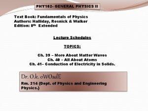PHY 102 GENERAL PHYSICS II Text Book Fundamentals