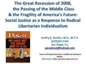 The Great Recession of 2008 the Passing of
