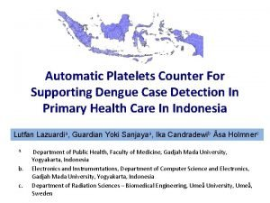 Automatic Platelets Counter For Supporting Dengue Case Detection