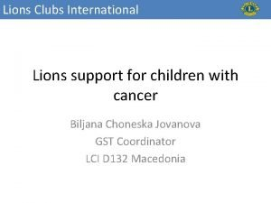 Lions Clubs International Lions support for children with