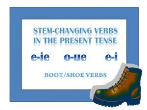 Stemchanging verbs are different from regular verbs because