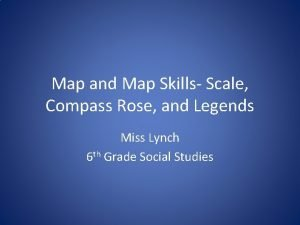Map and Map Skills Scale Compass Rose and