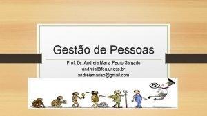Gesto de Pessoas Prof Dr Andreia Maria Pedro