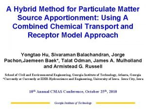 A Hybrid Method for Particulate Matter Source Apportionment