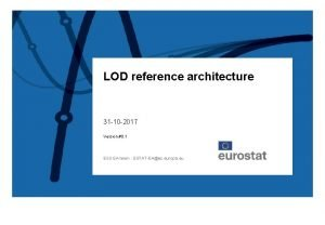LOD reference architecture 31 10 2017 Version 0