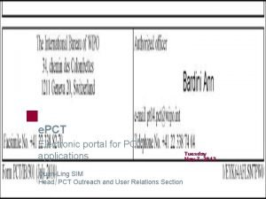 e PCT Electronic portal for PCT applications QuanLing