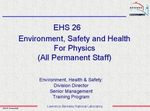 EHS 26 Environment Safety and Health For Physics