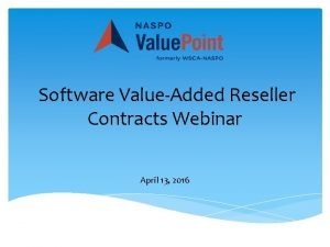 Software ValueAdded Reseller Contracts Webinar April 13 2016