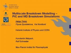 Multiscale Breakdown Modelling PIC and MD Breakdown Simulations