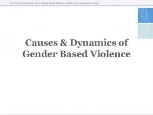The Health System Response to GenderBased Violence in