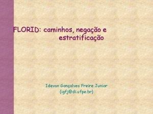 FLORID caminhos negao e estratificao Idevan Gonalves Freire