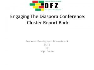 Engaging The Diaspora Conference Cluster Report Back Economic