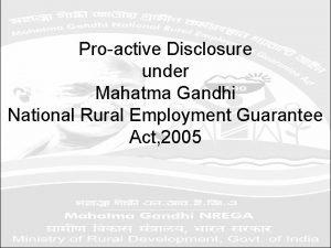 Proactive Disclosure under Mahatma Gandhi National Rural Employment
