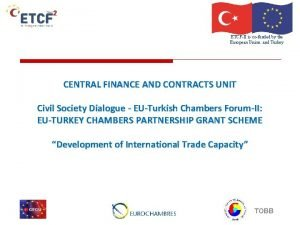 ETCFII is cofunded by the European Union and