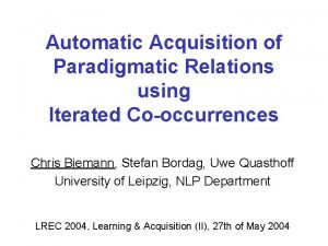 Automatic Acquisition of Paradigmatic Relations using Iterated Cooccurrences