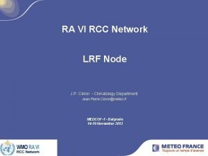 RA VI RCC Network LRF Node J P
